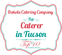 dakota catering company top catering tucson