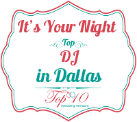 it's your night top dallas dj services