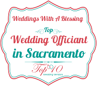 weddings with a blessing best sacramento wedding officiant